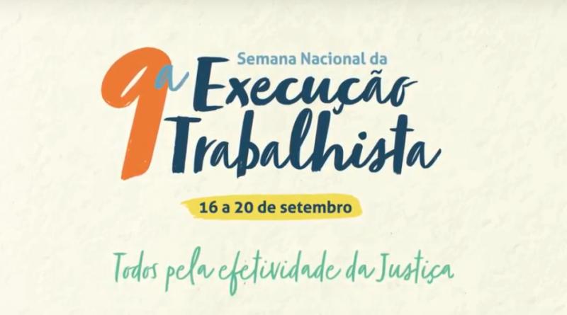 9ª Semana Nacional da Execução Trabalhista se encerra nesta sexta-feira (20)