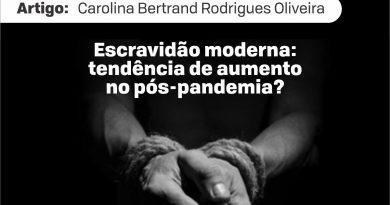 Escravidão moderna: tendência de aumento no pós-pandemia?