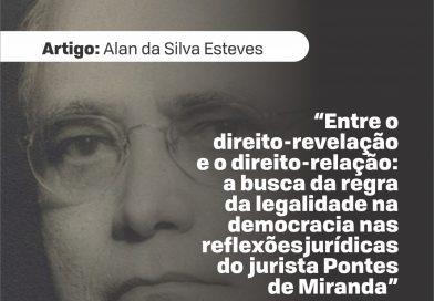 Juiz do trabalho Alan da Silva publica artigo sobre jurista Pontes de Miranda