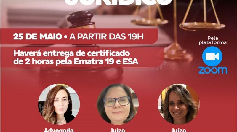 Amatra e Ematra 19 promove 2º Encontro Jurídico sobre posição da mulher no mercado de trabalho